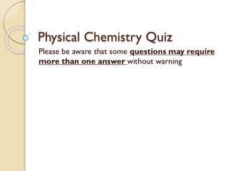 Physical Chemistry Quiz