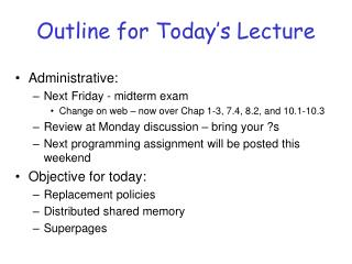 Outline for Today�s Lecture