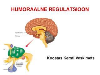 HUMORAALNE REGULATSIOON