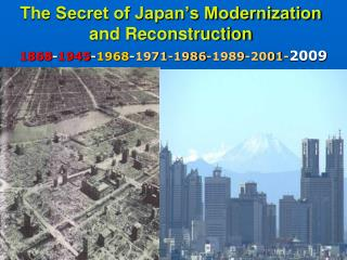 The Secret of Japan�s Modernization and Reconstruction
