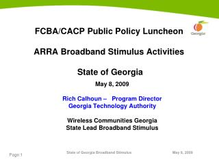 FCBA/CACP Public Policy Luncheon ARRA Broadband Stimulus Activities   State of Georgia
