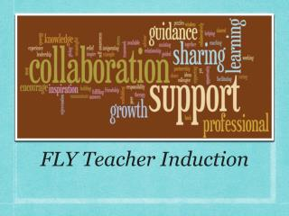 FLY Teacher Induction