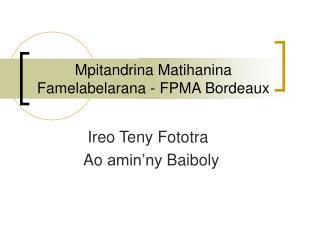 Mpitandrina Matihanina Famelabelarana - FPMA Bordeaux
