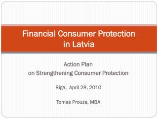 Financial Consumer Protection  in  Latvia