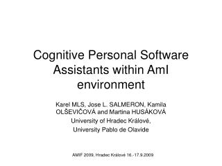 Cognitive Personal Software Assistants within AmI environment