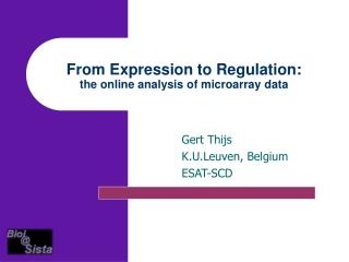 From Expression to Regulation: the online analysis of microarray data