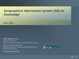 Geographical Information System (GIS) to Knowledge