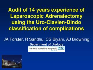 JA Forster, R Sandhu,  CS Biyani, AJ Browning Department of Urology