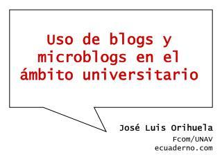 Uso de blogs y microblogs en el ámbito universitario