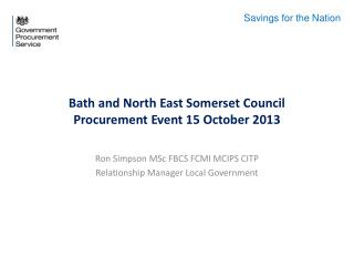 Bath and North East Somerset Council Procurement Event 15 October 2013