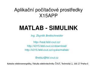 Aplikační počítačové prostředky X15APP MATLAB - SIMULINK