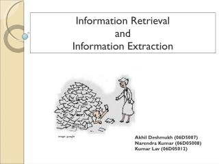 Information Retrieval  and  Information Extraction