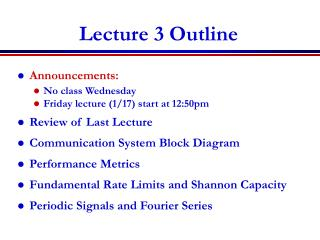 Lecture 3 Outline