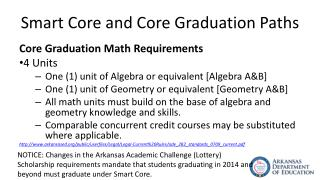 Smart Core and Core Graduation Paths