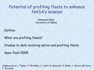 Potential of profiling floats to enhance NASA�s mission