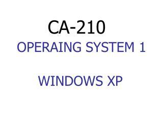 OPERAING SYSTEM 1