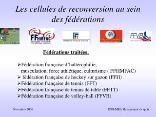 Les cellules de reconversion au sein des fédérations