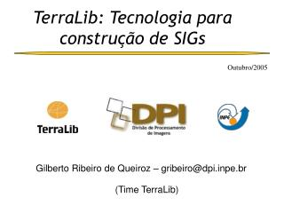 TerraLib: Tecnologia para construção de SIGs