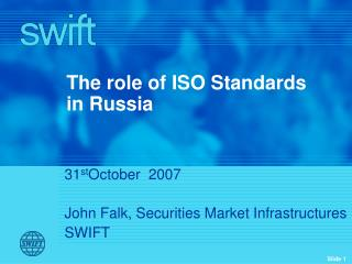 The role of ISO Standards in Russia