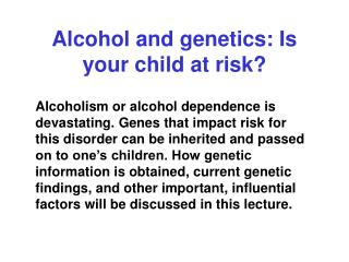 Alcohol and genetics: Is your child at risk