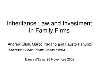 Inheritance Law and Investment in Family Firms
