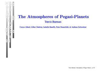 500K planet at  1.0 ,  0.5 , 0.3 AU around a G2V Barman et al. (ApJ 556, 885, 2001)
