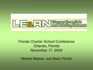 Florida Charter School Conference Orlando, Florida November 17, 2009