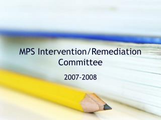 MPS Intervention/Remediation Committee