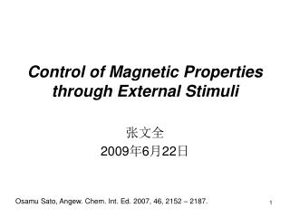 Control of Magnetic Properties through External Stimuli