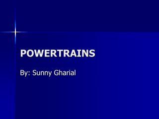 POWERTRAINS