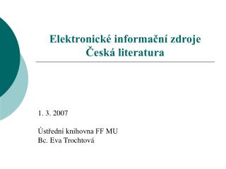 Elektronické informační zdroje Česká literatura