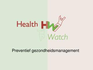 Preventief gezondheidsmanagement