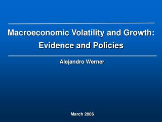 Macroeconomic Volatility and Growth: Evidence and Policies