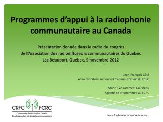 Programmes d'appui à la radiophonie communautaire au Canada