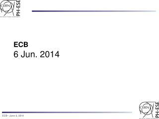 ECB 6  Jun. 2014