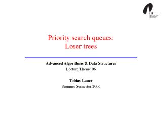 Priority search queues:  Loser trees