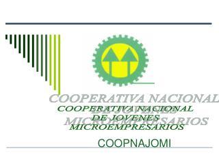 COOPERATIVA NACIONAL  DE JOVENES  MICROEMPRESARIOS