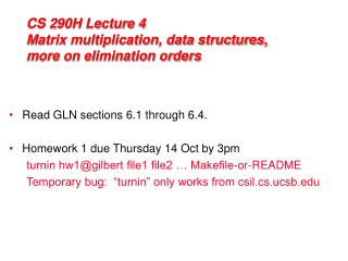 CS 290H Lecture 4 Matrix multiplication, data structures, more on elimination orders