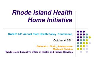 Rhode Island Health Home Initiative