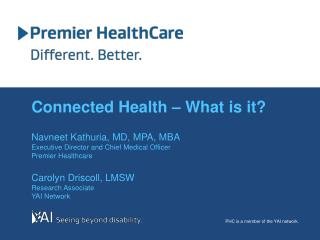 Connected Health � What is it?