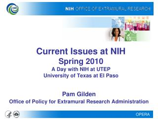 Current Issues at NIH  Spring 2010 A Day with NIH at UTEP University of Texas at El Paso