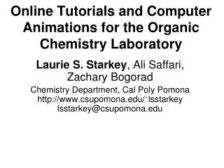Online Tutorials and Computer Animations for the Organic Chemistry Laboratory