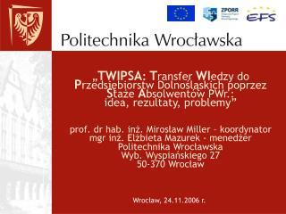 Wrocław, 24.11.2006 r.