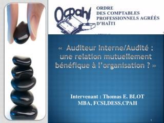 « Auditeur Interne/Audité:  une relation mutuellement bénéfique à l'organisation?»