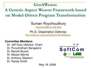 GenAWeave:  A Generic Aspect Weaver Framework based on Model-Driven Program Transformation