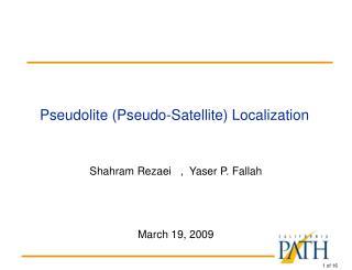 Pseudolite (Pseudo-Satellite) Localization