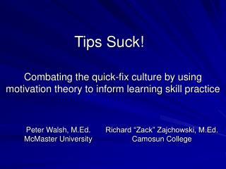 Tips Suck