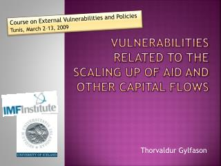 Vulnerabilities Related to the Scaling up of Aid and other capital Flows