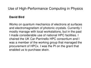 Use of High-Performance Computing in Physics