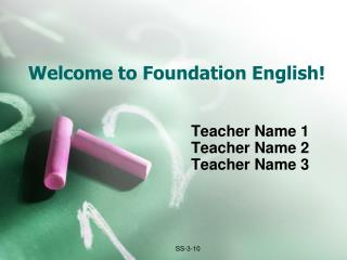 Welcome to Foundation English!